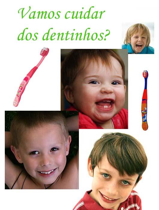 Vamos cuidar dos dentinhos?