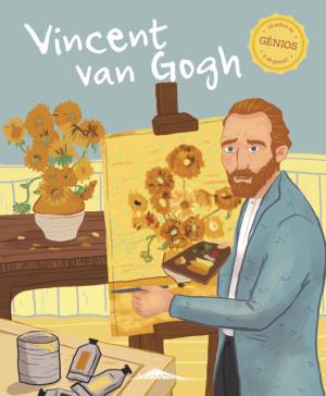 Génios 5 Vincent Van Gogh