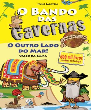 O-Bando-das-Cavernas-Heróis-do-Mundo-3-O-Outro-Lado-do-Mar-e1569702614818